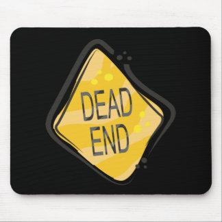 Dead End Mouse Pad