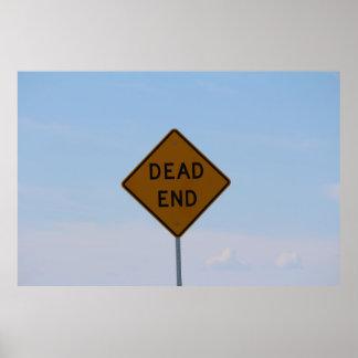 Dead End road sign Poster