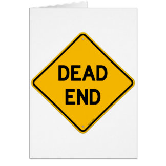 Dead End Sign Greeting Card