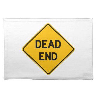 Dead End Sign Place Mats