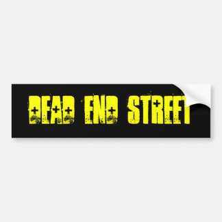 Dead End Street Bumper Sticker
