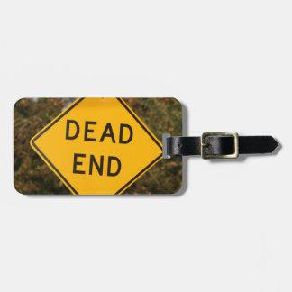 Dead End Street Sign Bag Tags
