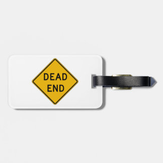 Dead End, Traffic Warning Sign, USA Tag For Luggage