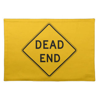 Dead End, Traffic Warning Sign, USA Place Mats