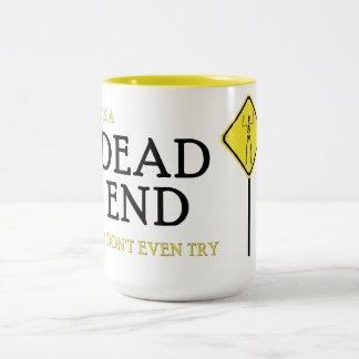 Dead End Two-Tone Mug