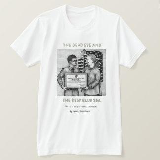 Dead Eye T-shirt with Vannak and Hillary Clinton