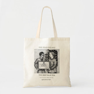 Dead Eye Tote Bag with Vannak and Hillary Clinton