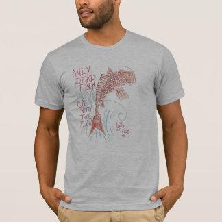 Dead Fish... T-Shirt