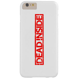 Dead inside Stamp Barely There iPhone 6 Plus Case