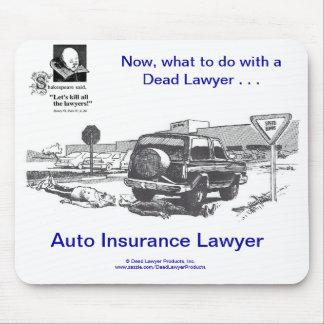 Dead Lawyer™ Auto Insurance Mousepad