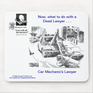 Dead Lawyer™ Car Mechanic's Lawyer Mousepad