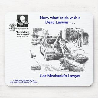 Dead Lawyer™ Car Mechanic's Lawyer Mousepad