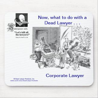 Dead Lawyer™ Corporate Lawyer Mousepad
