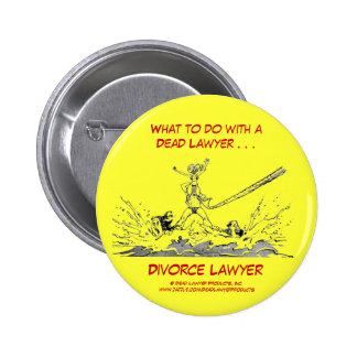Dead Lawyer™ Divorce Lawyer Button