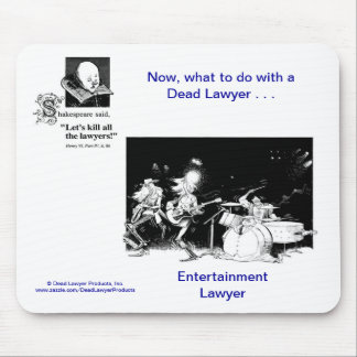 Dead Lawyer™ Entertainment Lawyer Mousepad