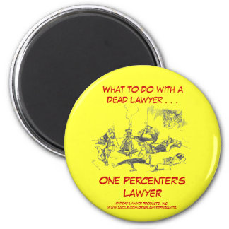 Dead Lawyer™ One Percenter's Lawyer Magnet