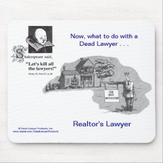 Dead Lawyer™ Realtor's Lawyer Mousepad