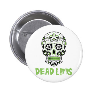 Dead Lifts 6 Cm Round Badge