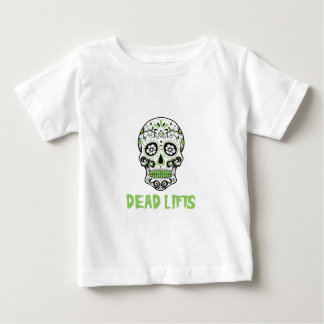Dead Lifts Baby T-Shirt