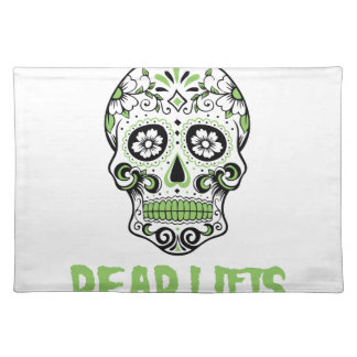 Dead Lifts Placemat