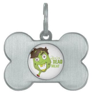 Dead Meat Pet ID Tag