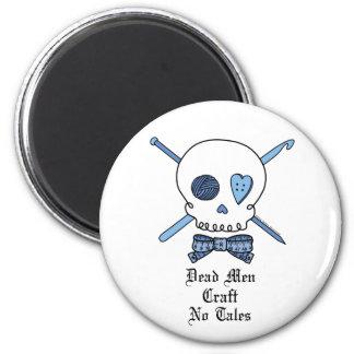 Dead Men Craft No Tales (Blue) Refrigerator Magnet