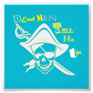 Dead Men Tell No Tales Photo Print