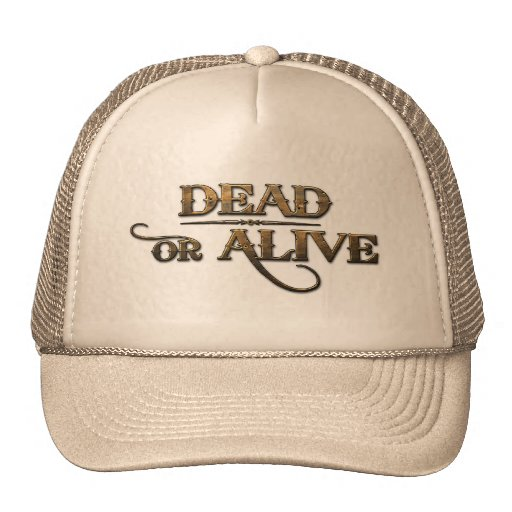 Dead or Alive Hat