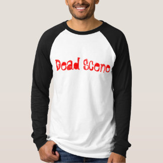 Dead Scene Baller Tshirts
