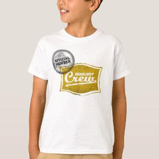 Deadliest Crew Member T-Shirt