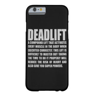 Deadlift - Funny Workout Motivational Barely There iPhone 6 Case