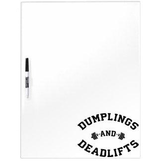 Deadlifts and Dumplings - Funny Bulking Novelty Dry Erase Board
