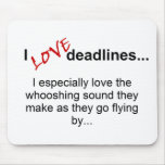 Deadlines Saying