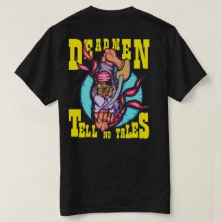 DEADMEN TELL NO TALES T-Shirt