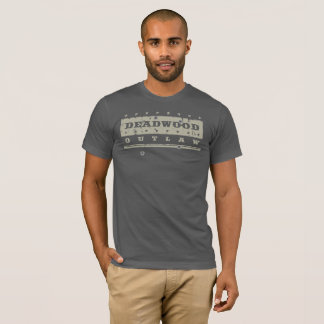 Deadwood outlaw T-Shirt