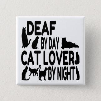 Deaf Cat Lover 15 Cm Square Badge