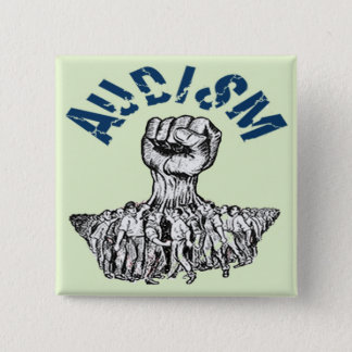 Deaf Civil Rights Movement Against Audism 15 Cm Square Badge