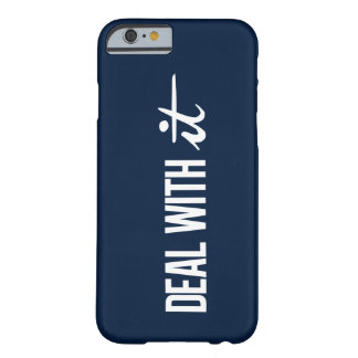 Deal With It Barely There iPhone 6 Case