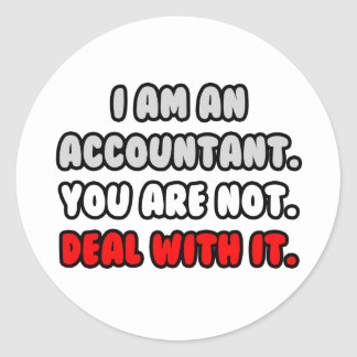 Deal With It ... Funny Accountant Classic Round Sticker