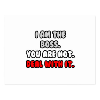 Deal With It ... Funny Boss Shirts and Gifts Postcard