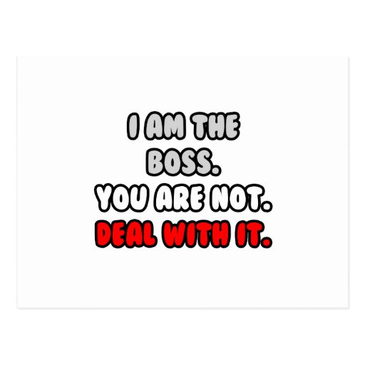 Deal With It ... Funny Boss Shirts and Gifts Post Cards