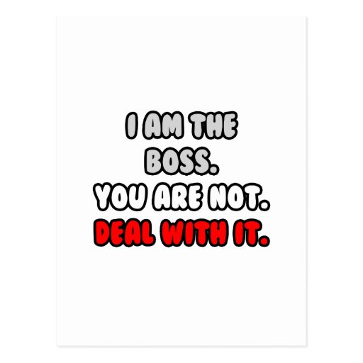 Deal With It ... Funny Boss Shirts and Gifts Post Card