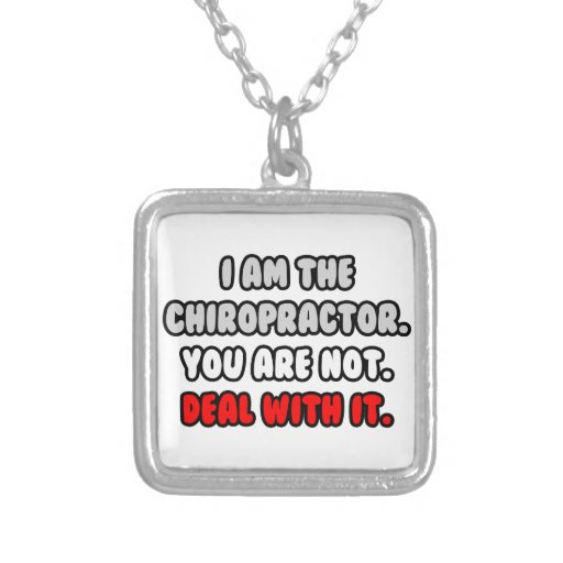 Deal With It ... Funny Chiropractor Necklace