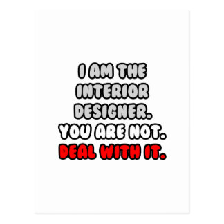 Deal With It ... Funny Interior Designer Postcard