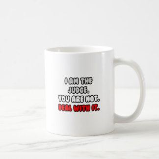 Deal With It ... Funny Judge Coffee Mug