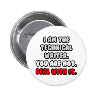 Deal With It ... Funny Technical Writer 6 Cm Round Badge