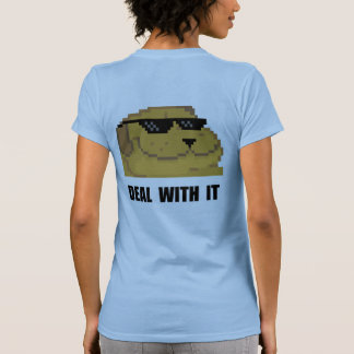 Deal With It Shirt
