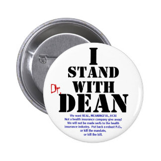 Dean, stand, I, Dr., We want REAL, MEANINGFUL, ... 6 Cm Round Badge