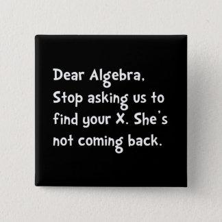 Dear Algebra 15 Cm Square Badge