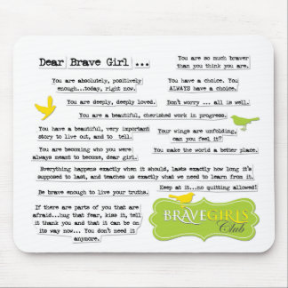 Dear Brave Girl Mouse Pad